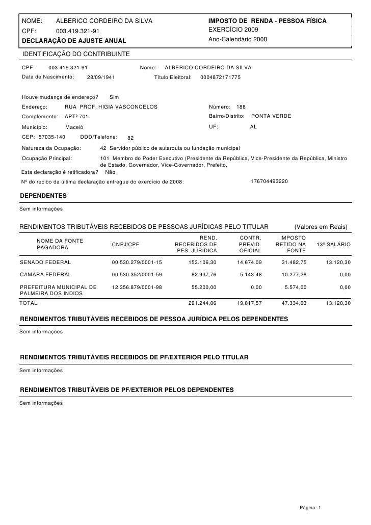 NOME:          ALBERICO CORDEIRO DA SILVA                                 IMPOSTO DE RENDA - PESSOA FÍSICA CPF:           ...