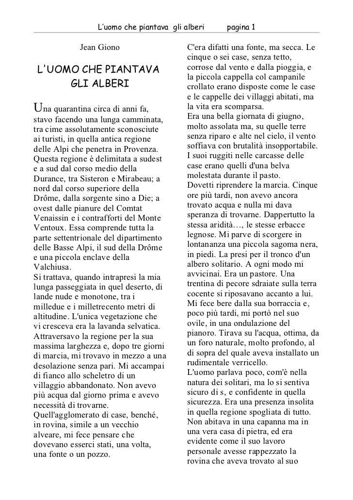 L'uomo che piantava gli alberi      pagina 1              Jean Giono                    C'era difatti una fonte, ma secca....