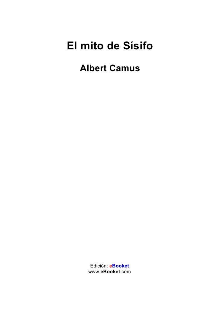 El mito de Sísifo  Albert Camus     Edición: eBooket    www.eBooket.com
