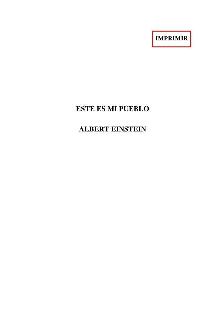 IMPRIMIR     ESTE ES MI PUEBLO  ALBERT EINSTEIN