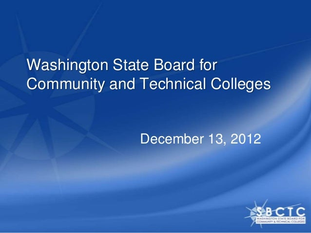 Washington State Board forCommunity and Technical Colleges              December 13, 2012