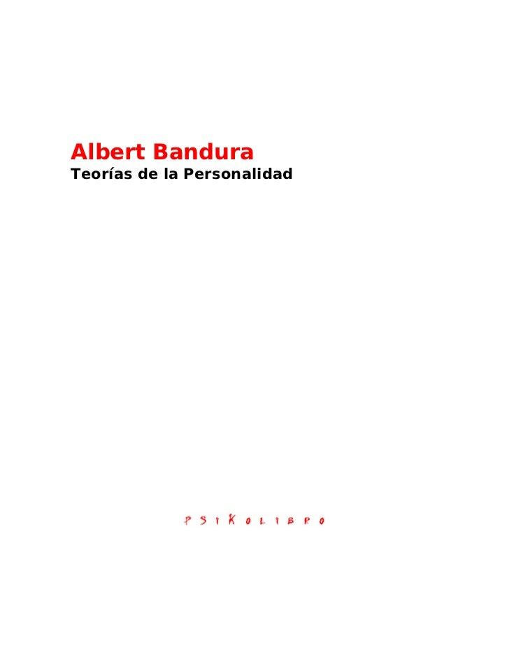 Albert BanduraTeorías de la Personalidad