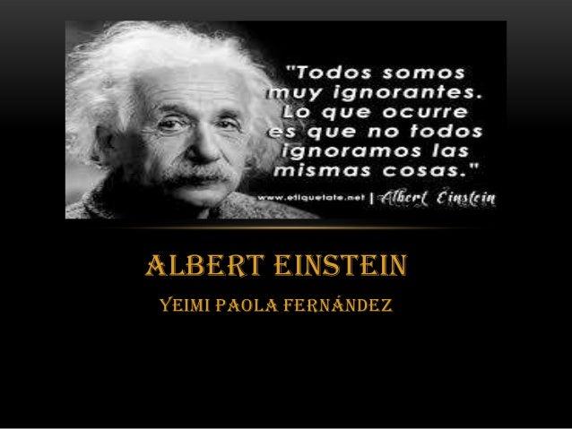 Albert Einstein Yeimi Paola Fernández