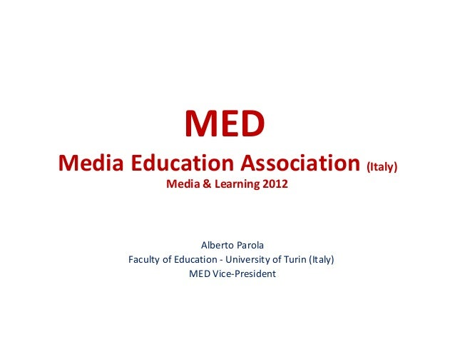 MEDMedia Education Association (Italy)                Media & Learning 2012                       Alberto Parola       Fac...