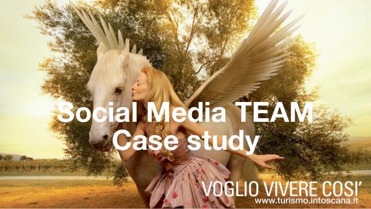 Social Media TEAM     Case study                     1
