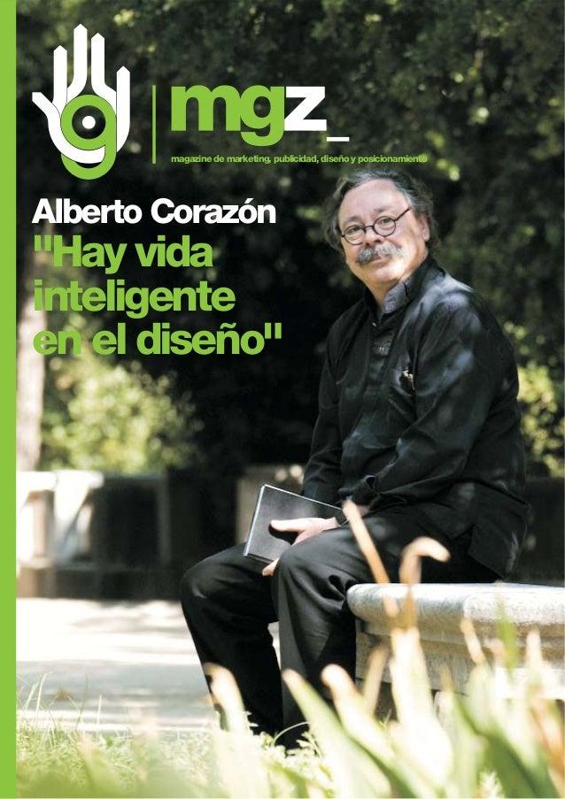 """Alberto Corazón """"Hay vida inteligente en el diseño"""" magazine de marketing, publicidad, diseño y posicionamiento"""