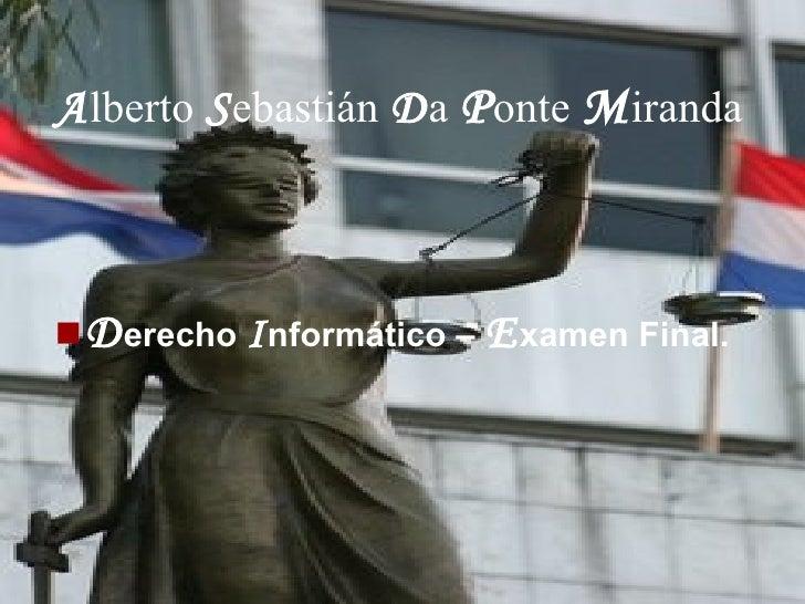 Alberto SebastiáN Da Ponte Miranda