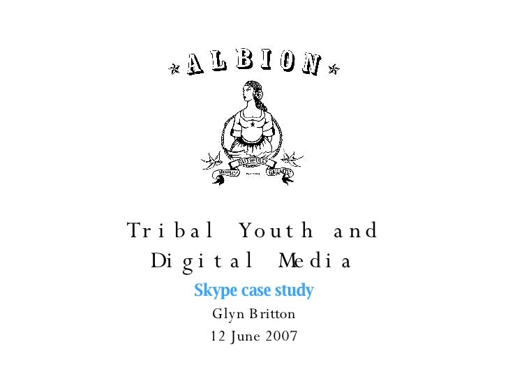 Albion - Tribal Youth Skype Case Study