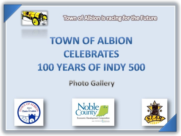 Albion Celebrates 100 Years of Indy 500