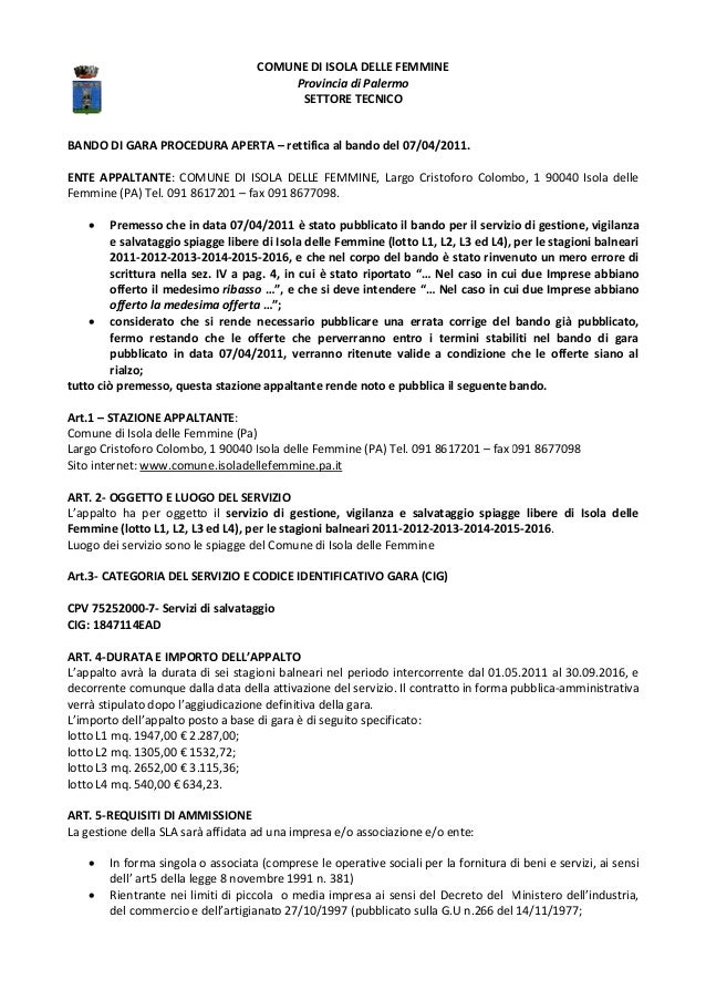 BANDO DI GARA PROCEDURA APERTA ENTE APPALTANTE: COMUNE DI ISOLA DELLE FEMMINE Femmine (PA) Tel. 091 8617201 – fax • Premes...