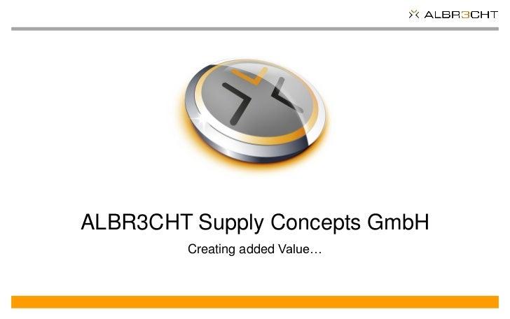 ALBR3CHT Company Presentation