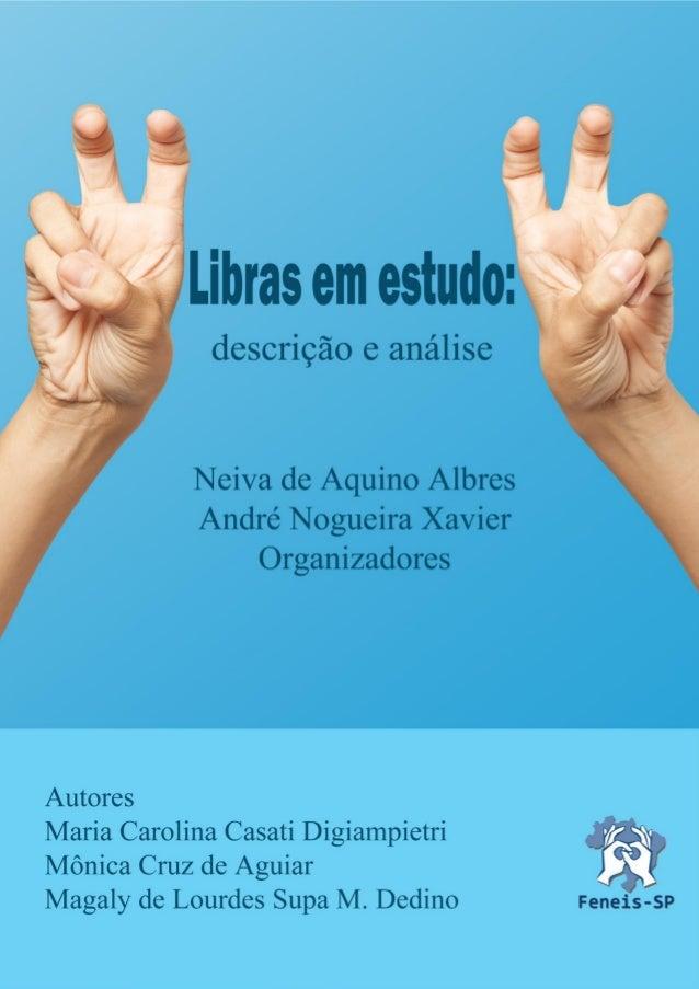 Libras em estudo: descrição e análise 1