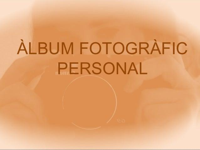 Album FotogràFic 2