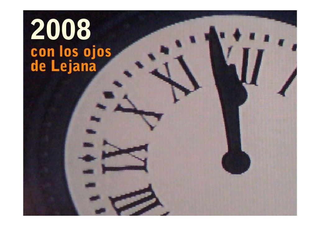 2008 con los ojos de Lejana