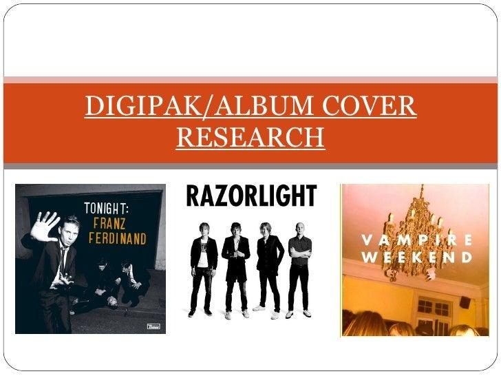 DIGIPAK/ALBUM COVER RESEARCH