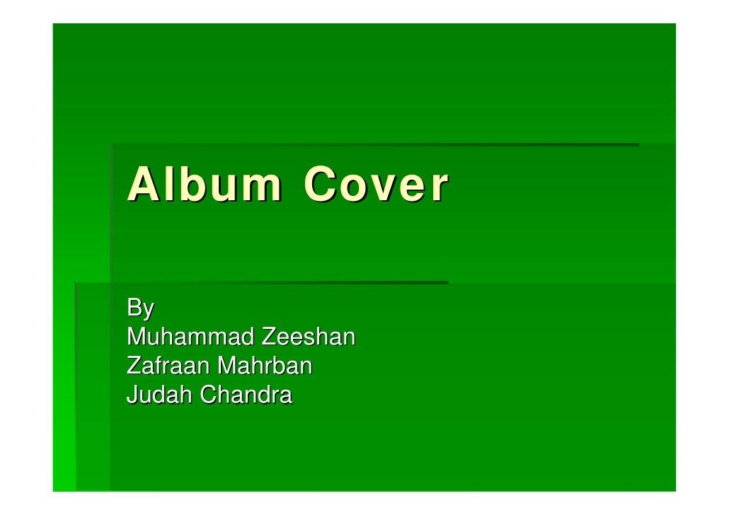 Album Cover  By Muhammad Zeeshan Zafraan Mahrban Judah Chandra