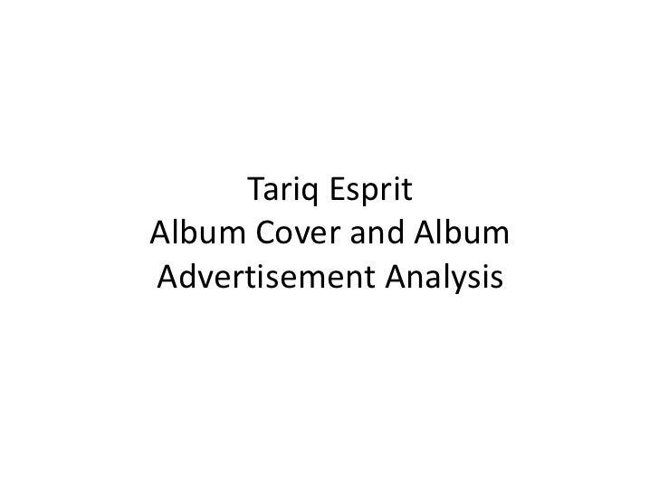 Tariq EspritAlbum Cover and AlbumAdvertisement Analysis