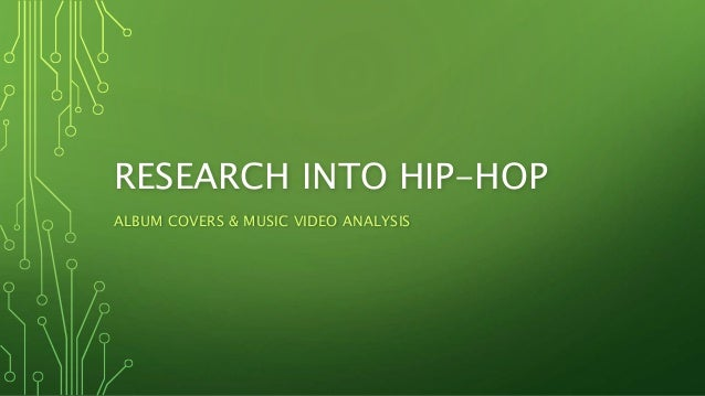 an overview of the music appreciation for hip hop Hip hop culture and rap (a method of vocal delivery popularised through hip hop  music) have for more than four decades been bundled with a.