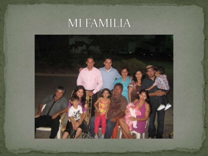 MI FAMILIA<br />