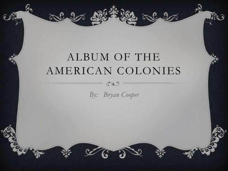 Album of the american colonies