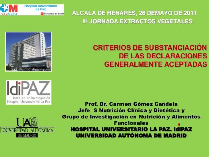 CRITERIOS DE SUBSTANCIACIÓN DE LAS DECLARACIONES GENERALMENTE ACEPTADAS