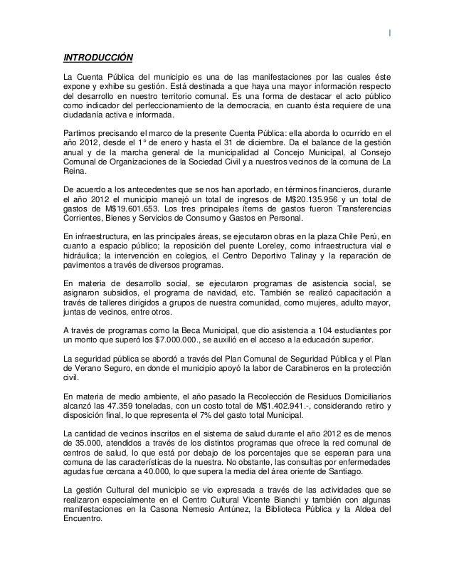 IINTRODUCCIÓNLa Cuenta Pública del municipio es una de las manifestaciones por las cuales ésteexpone y exhibe su gestión. ...