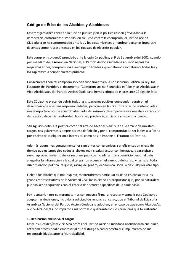 Código de Ética de los Alcaldes y Alcaldesas Las transgresiones éticas en la función pública y en la política causan grave...