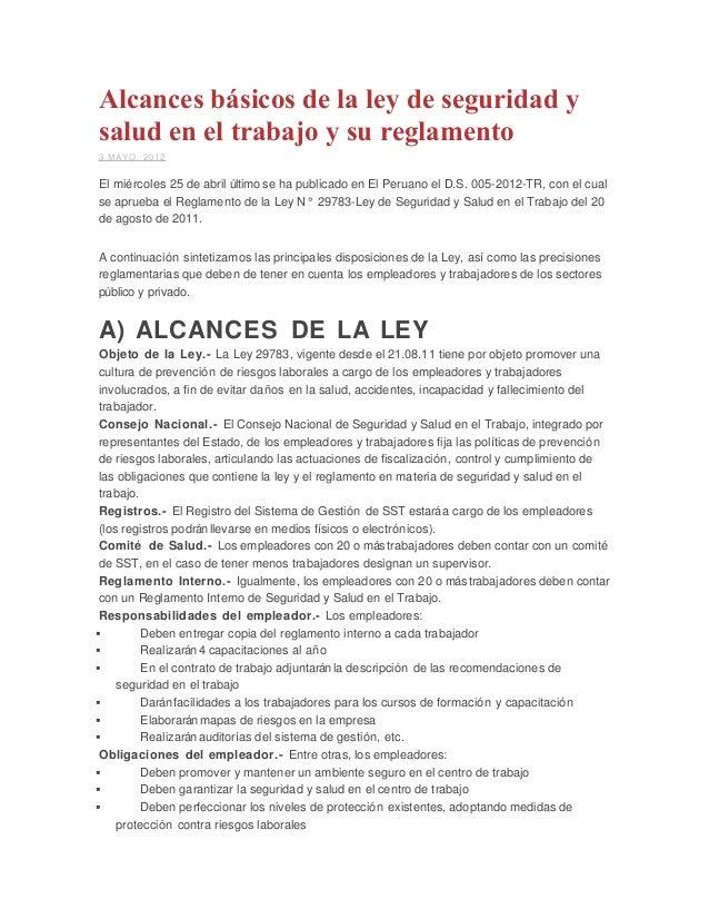 Alcances básicos de la ley de seguridad y salud en el trabajo y su reglamento 3 MAYO, 2012 El miércoles 25 de abril último...