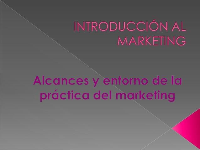 Alcances de la pr+áctica del marketing2012