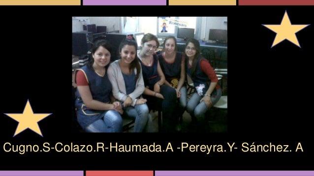Cugno.S-Colazo.R-Haumada.A -Pereyra.Y- Sánchez. A