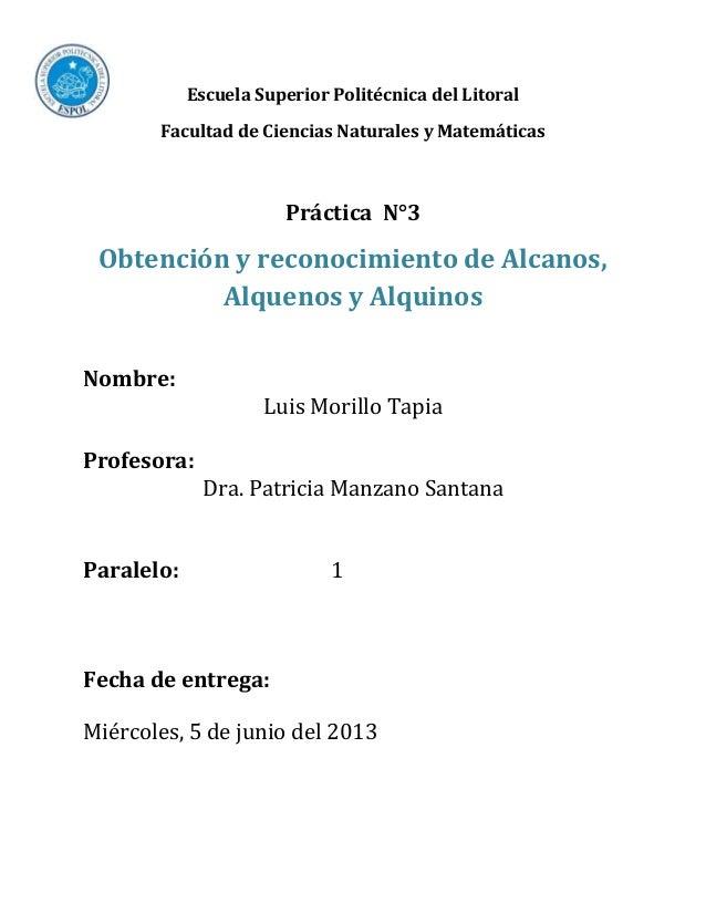 Escuela Superior Politécnica del Litoral Facultad de Ciencias Naturales y Matemáticas  Práctica N°3  Obtención y reconocim...