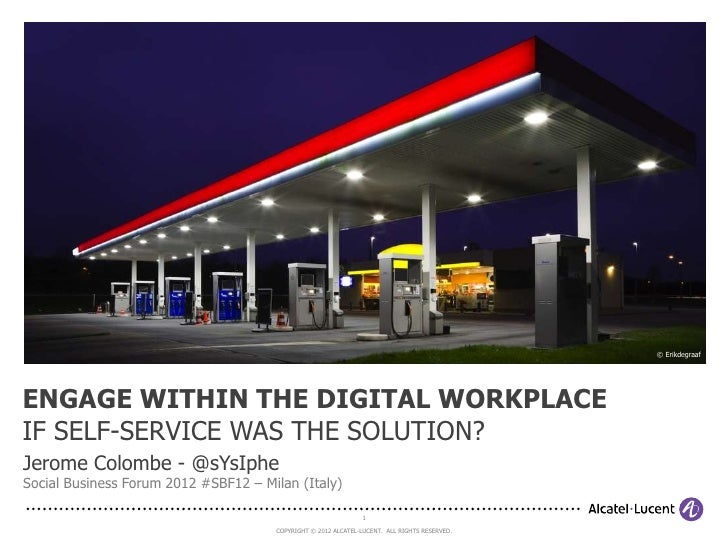 Engage within the digital workplace at Alcatel Lucent Jerome Colombe