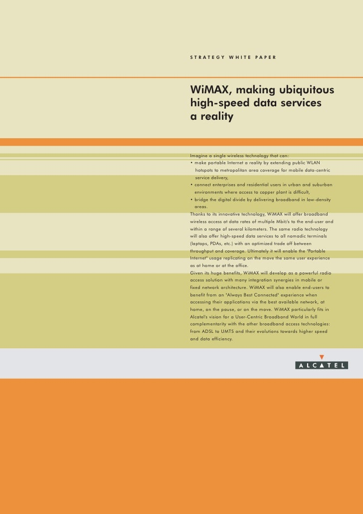 STRATEGY WHITE PAPER     WiMAX, making ubiquitous high-speed data services a reality   Imagine a single wireless technolog...