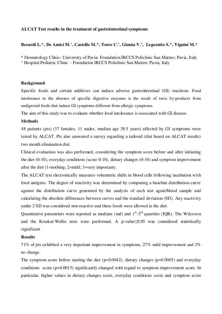 ALCAT Test results in the treatment of gastrointestinal symptomsBerardi L.^, De Amici M.°, Castello M.^, Torre C.°, Giunta...