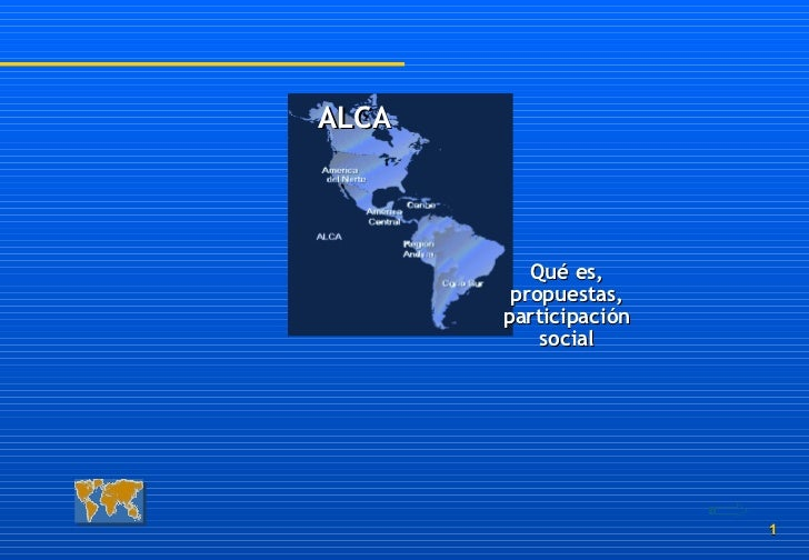 Qué es, propuestas, participación social ALCA