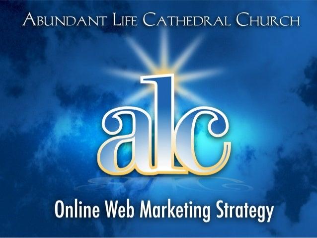 ALC Church Online Marketing Strategy