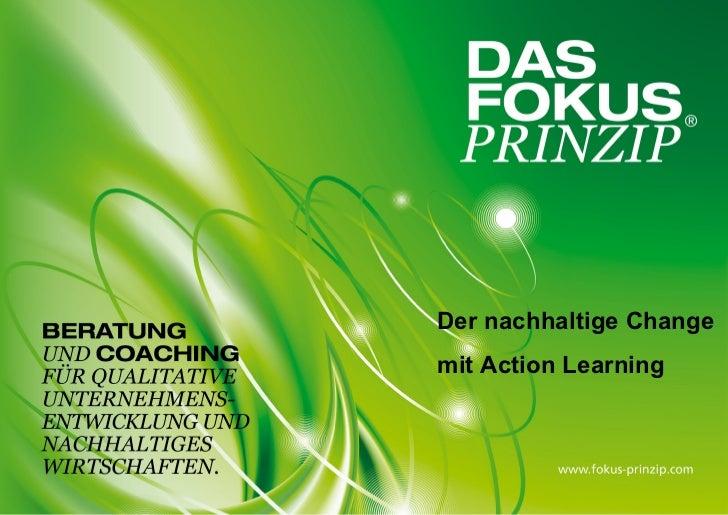 Der nachhaltige Changemit Action Learning