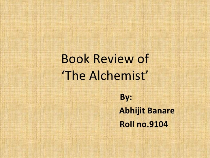 Book Review of 'The Alchemist' By: Abhijit Banare Roll no.9104