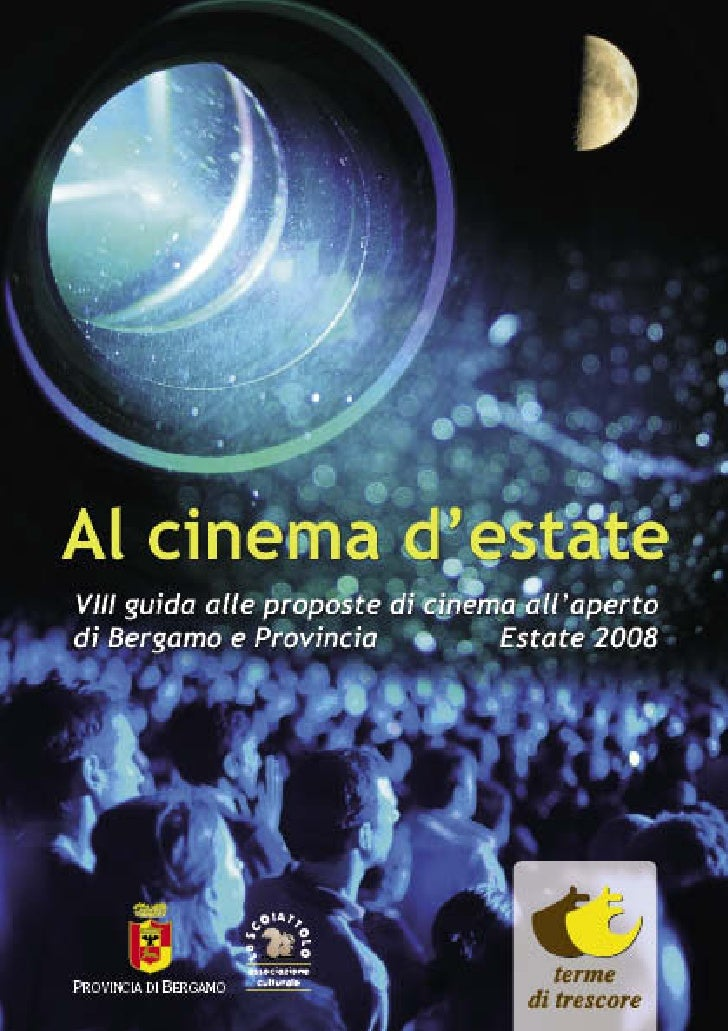 Al cinema d'estate           la magia del cinema all'aperto   T     orna la rassegna Al cinema       d'estate, e con essa ...