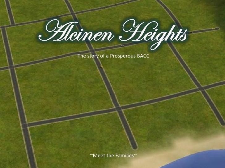 Alcinen heights intro