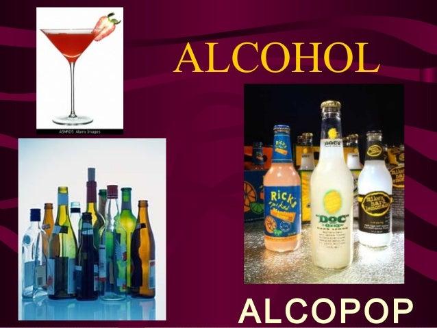 ALCOHOL  ALCOPOP