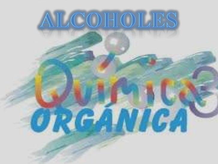 CONCEPTO DE FUNCIÓN QUIMICA           ALCOHOL PRIMARIOCONCEPTO DE ALCOHOL                   ALCOHOL SECUNDARIONOMENCLATURA...