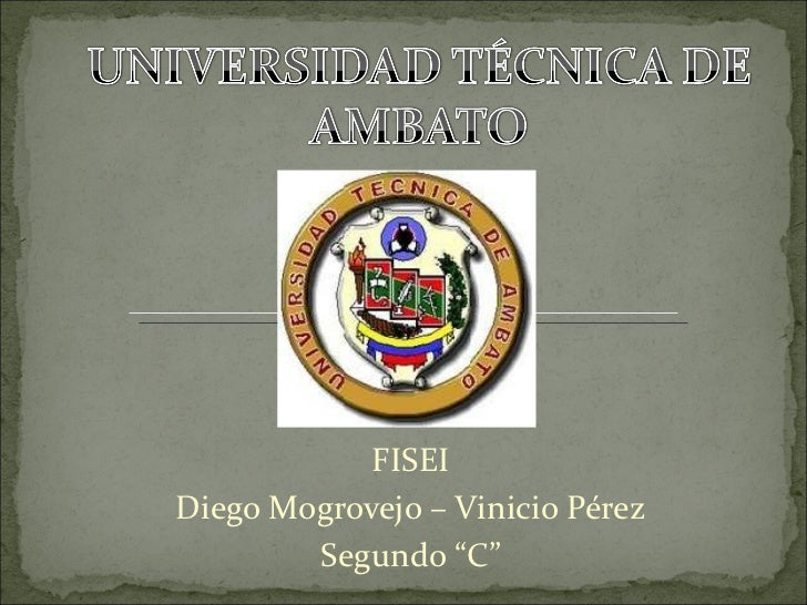"""FISEI Diego Mogrovejo – Vinicio Pérez Segundo """"C"""""""