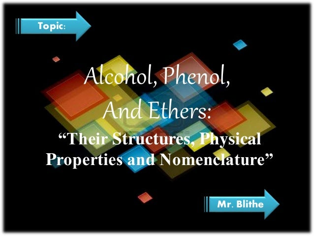Alcohol, phenol ,and ethers