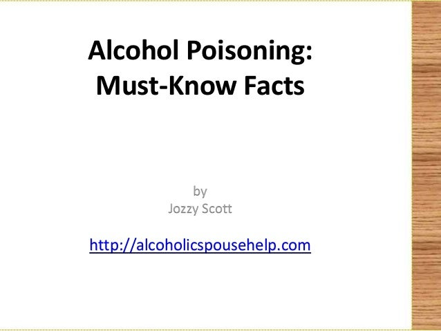 Alcohol poisoning must know facts