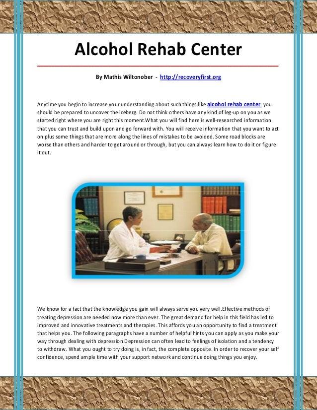 Alcohol Rehab Center_____________________________________________________________________________________                 ...