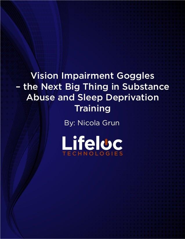 Alcohol Impairment Goggles Vision Impairment Goggles