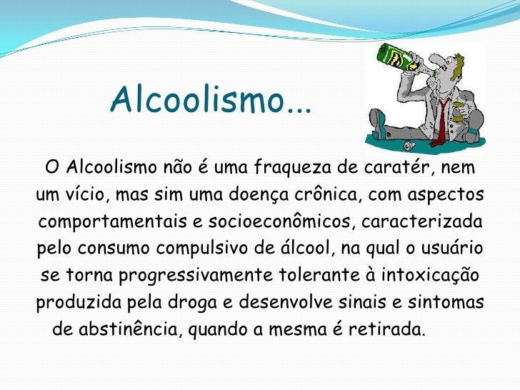 As apresentações sobre alcoolismo de crianças