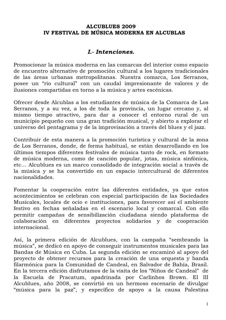 ALCUBLUES 2009            IV FESTIVAL DE MÚSICA MODERNA EN ALCUBLAS                               I.- Intenciones.  Promoc...