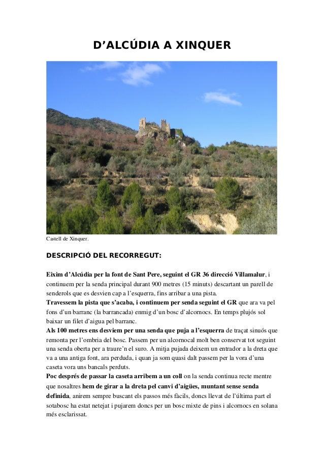 D'ALCÚDIA A XINQUER CastelldeXinquer. DESCRIPCIÓ DEL RECORREGUT: Eiximd'AlcúdiaperlafontdeSantPere,seguintelGR...